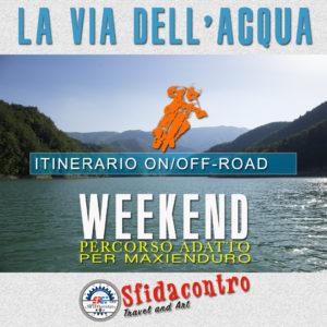 La via dell'acqua - Tra Umbria Toscana ed Emilia Romagna in moto