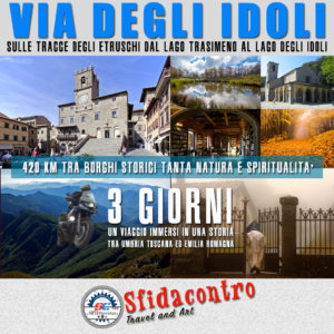 La via degli Idoli - Tra Umbria Toscana ed Emilia Romagna